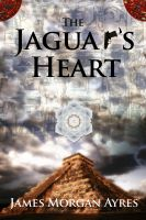 Cover for 'The Jaguar's Heart'