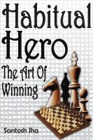Cover for 'Habitual Hero: The Art Of Winning'
