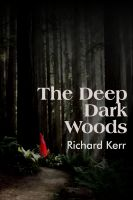 Cover for 'The Deep Dark Woods'