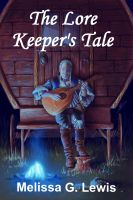 Cover for 'The Lore Keeper's Tale'