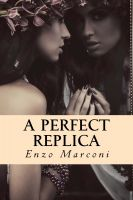 Cover for 'A Perfect Replica'