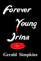 Cover for 'Forever Young Irina'