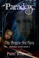 Cover for 'Paradox - The Angels Are Here (Book 1)'