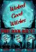 Wicked Good Witches Three Book Box Set (Demon Street Blues, Alpha Knows Best, Bye Bye Bloodsucker) by Starla Silver