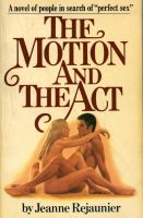 Cover for 'The Motion and The Act'