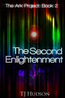 Cover for 'The Second Enlightenment (The Ark Project)'