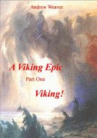 Cover for 'A Viking Epic, part 1 Viking !'