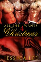 Cover for 'All She Wants 4 Christmas'