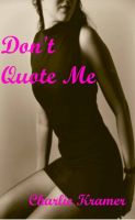 Cover for 'Don't Quote Me'