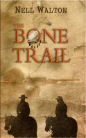 Cover for 'The Bone Trail'