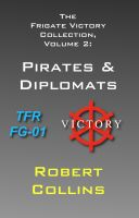 Cover for 'The Frigate Victory Collection, Volume 2: Pirates & Diplomats'