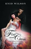 Cover for 'Fire and Cross: Pride and Prejudice with a mysterious twist'
