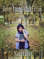 Cover for 'Before Young Adult Fiction'