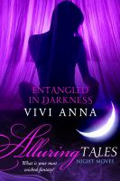 Cover for 'Entangled in Darkness'
