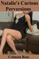 Cover for 'Natalie's Curious Perversions 1'