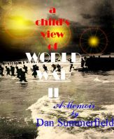 Cover for 'A Child's View Of World War II'