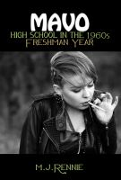 Cover for 'MAVO: High School in the 1960s, Freshman Year'