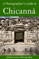 Cover for 'A Photographer's Guide to Chicanná'