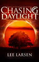 Cover for 'Chasing Daylight (Falling Night, Book 2)'