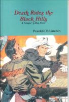 Cover for 'Death Rides the Black Hills: A Frontier G-Man Novel'