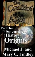 Cover for 'The Conflict of the Ages Part One: The Scientific History of Origins'