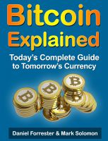 Cover for 'Bitcoin Explained: Today's Complete Guide to Tomorrow's Currency'