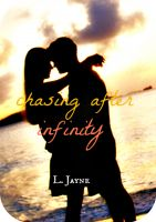 Cover for 'Chasing After Infinity'