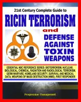 Cover for '21st Century Complete Guide to Ricin Terrorism and Poisoning with the Defense Against Toxin Weapons Army Manual (Biological Warfare and Weapons)'
