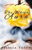 Cover for 'The White Aura'