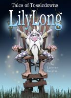 Cover for 'Lilylong Book 10 - Tales of Tossledowns'