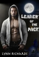 Cover for 'Leader of the Pack Werewolf & Shifter Romance'