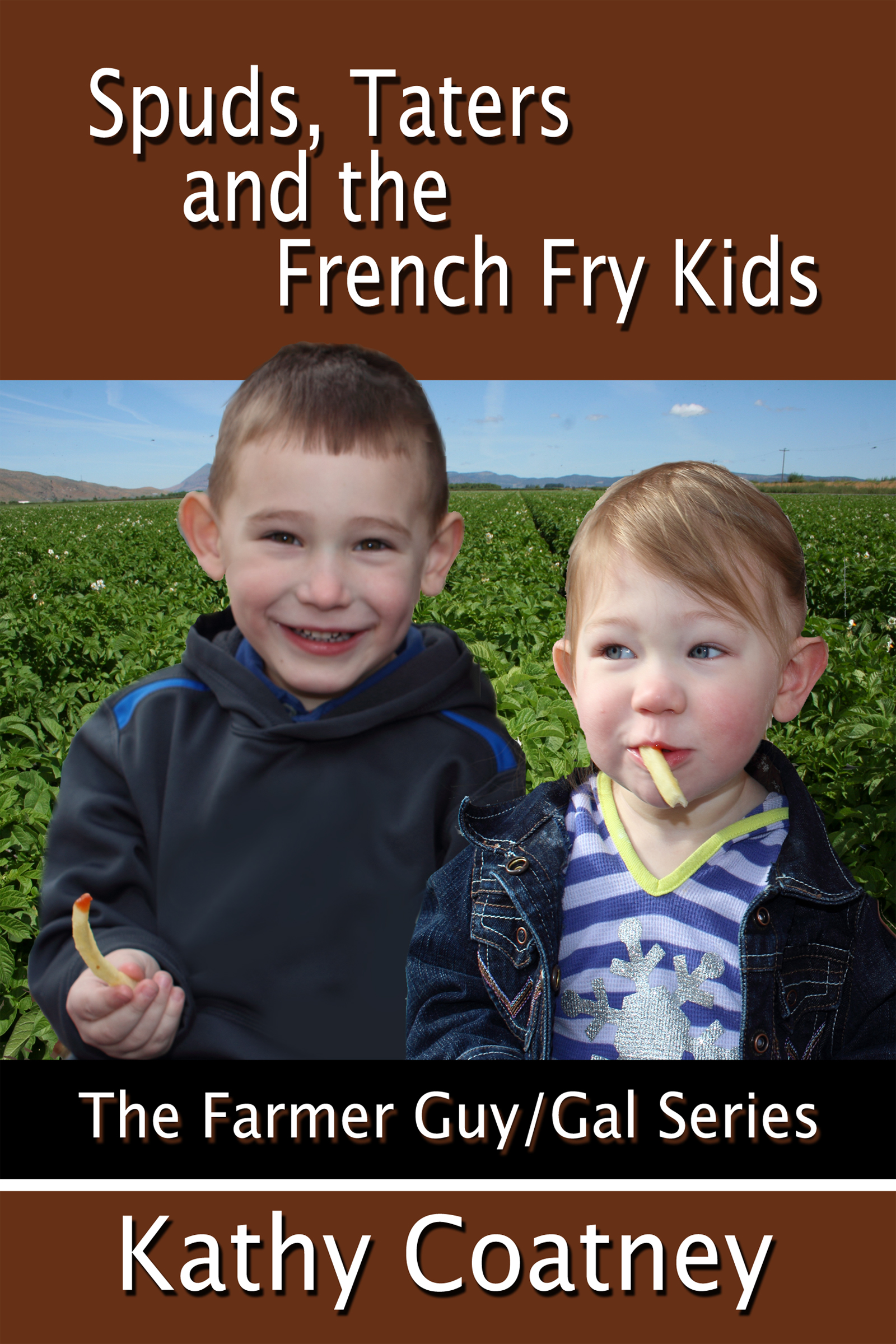 Kathy Coatney - Spuds, Taters and the French Fry Kids