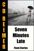 Cover for 'Seven Minutes Late'