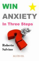 Cover for 'Win Anxiety - In Three Steps'