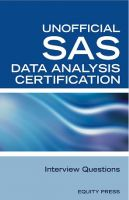 Cover for 'SAS Statistics Data Analysis Certification Questions: Unofficial SAS Data analysis Certification and Interview Questions'