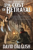 Cover for 'The Cost of Betrayal, (The Half-Orcs, Book 2)'