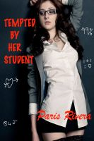 Cover for 'Tempted by her Student'