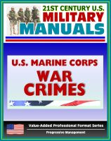 Cover for '21st Century U.S. Military Manuals: U.S. Marine Corps (USMC) War Crimes - Marine Corps Reference Publication (MCRP) 4-11.8B (Value-Added Professional Format Series)'