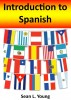 Introduction to Spanish by Sean L. Young