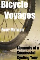 Cover for 'Bicycle Voyages: Elements of a Successful Cycling Tour'
