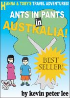 Cover for 'Hanna and Toby's Travel Adventures! Book 1: Ants in pants in Australia!'