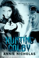 Cover for 'Hunting Colby, Angler series book 2.5'