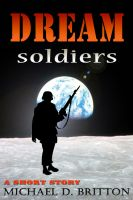 Cover for 'Dream Soldiers'