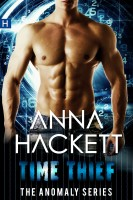 Anna Hackett - Time Thief (Anomaly Series #1)