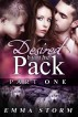Desired by the Pack: Part One (a BBW paranormal romance) by Emma Storm