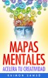 Mapas Mentales: acelera tu creatividad by Raimon Samsó