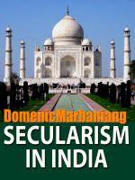 Domenic Marbaniang - Secularism In India