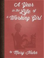 Cover for 'A Year In The Life Of A Working Girl'