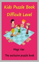 Cover for 'Kids Exclusive Puzzle Book : Kids Puzzle Book Difficult Level'