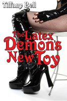 Cover for 'The Latex Demon's New Toy (Paranormal Futanari Corruption Erotica)'